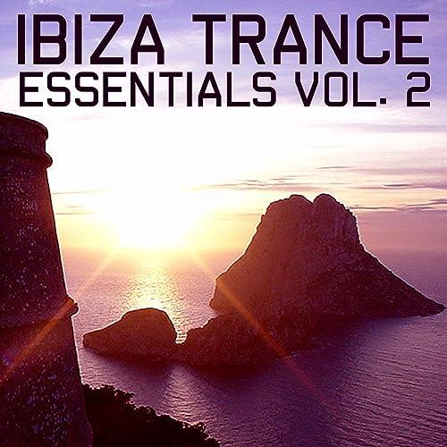 Amazon.com: Ibiza Trance Essentials 2: Various artists: MP3 ...