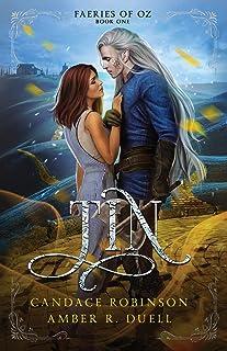Tin (Faeries of Oz, #1)
