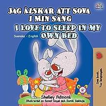 I Love to Sleep in My Own Bed (Swedish English Bilingual Book for Kids) (Swedish English Bilingual Collection) (Swedish Ed...