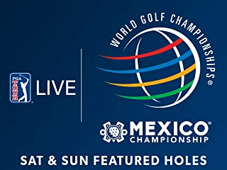 World Golf Championships - Mexico Championship: Featured Holes