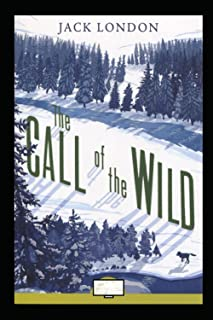 The Call of the Wild Annotated