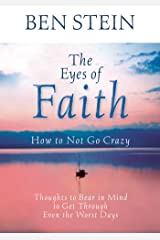 The Eyes of Faith: Thoughts to Bear in Mind to Get Through Even the Worst Days Kindle Edition