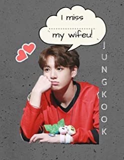 KPOP Idol Oppa Jungkook Wifeu Bangtan Boys Writing Notebook: Bias BTS Pretty Boy Composition Journal for Teen Girls