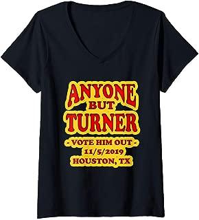 Womens ANYONE BUT TURNER FOR HOUSTON MAYOR 11/5/19 SUPPORT HFD V-Neck T-Shirt