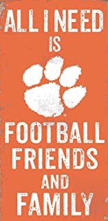 Fan Creations NCAA Clemson Tigers 6 x 12 All I Need is Football, Friends, and Family Wood Sign
