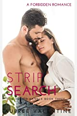 Strip Search: A Forbidden Romance (Too Hot To Handle Book 3) Kindle Edition