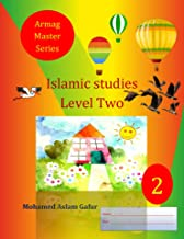Islamic Studies Level Two: 2nd Grade/ Year Two/ Primary Two