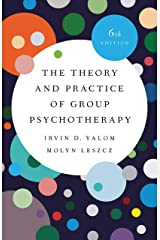 The Theory and Practice of Group Psychotherapy Kindle Edition