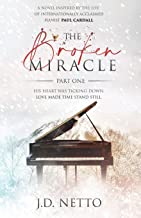 The Broken Miracle: Part One (01) (The Broken Miracle Duology)