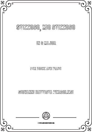 Pergolesi-Stizzoso,mio stizzoso in G Major,for Voice and Piano