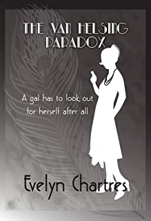 The Van Helsing Paradox (The Clara Grey Adventures Book 1)