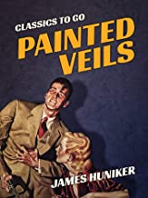 Painted Veils (Classics To Go)