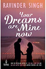 Your Dreams Are Mine Now Kindle Edition