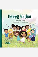 Happy within: Diverse Children´s Book for kids ages 2-6 (Happy Within Diversity Matters 1) Kindle Edition