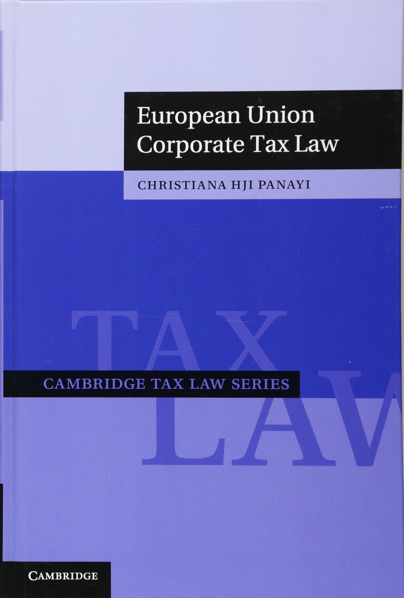 Download European Union Corporate Tax Law 
