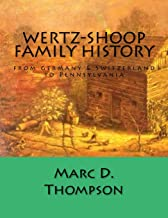 Best wertz family history Reviews