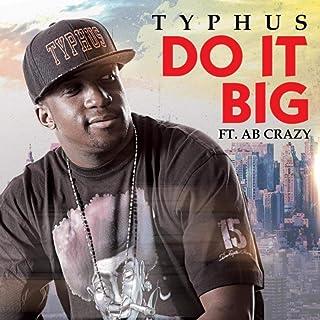 Do It Big (feat. AB Crazy)