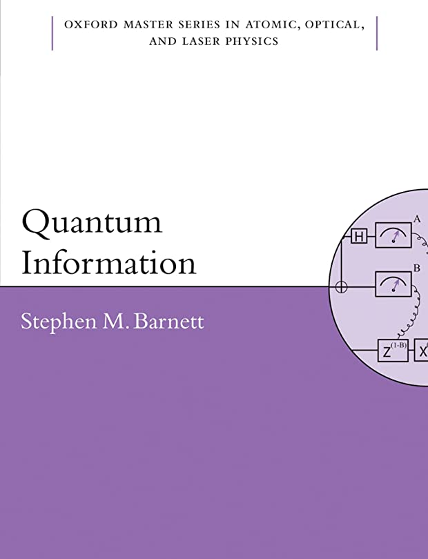フラップラグ州Quantum Information (Oxford Master Series in Physics Book 16) (English Edition)