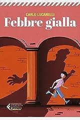 Febbre gialla (Italian Edition) Format Kindle