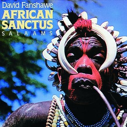Fanshawe: African Sanctus - 9. The Lords Prayer (The Offertory)
