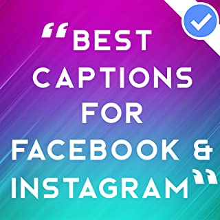 Best Captions for Facebook and Instagram