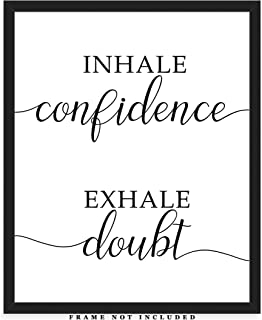 Inhale Confidence Exhale Doubt Typography Wall Art Print: (8x10) Unframed Poster Print – Great Motivational Gift Idea