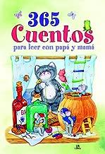 365 Cuentos para leer con papá y mamá (Spanish Edition)