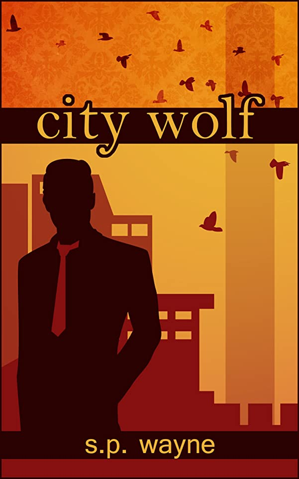 チームイサカ作り上げるCity Wolf: Werewolf Romance in the City of Angels (Axton and Leander Book 2) (English Edition)