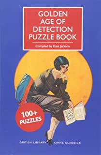 Golden Age of Detection Puzzle Book (British Library Crime Classics)
