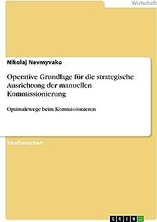 Operative Grundlage für die strategische Ausrichtung der manuellen Kommissionierung: Optimalewege beim Kommissionieren (German Edition)