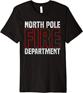 North Pole Fire Department Firefighter Gift Premium T-Shirt