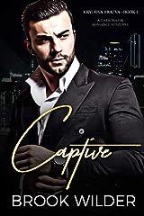Captive (Dark Mafia Romance Suspense) (Krylova Bratva Book 1) Kindle Edition