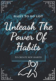 Unleash The Power Of Habits: Daily To-Do List Notebook   Task Manager   120 pages   7 x 10 inches   Develop new habits   P...
