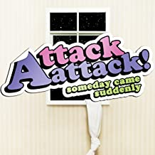 attack attack someday came suddenly mp3