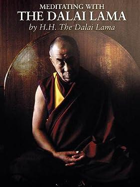 H.H. Dalai Lama - Meditating With The Dalai Lama