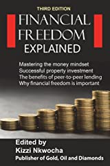 Financial Freedom Explained 2018 Paperback