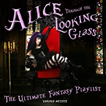 alice through the looking glass playlist