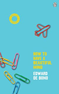 How To Have A Beautiful Mind: (Vermilion Life Essentials)