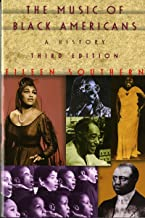 The Music of Black Americans: A History (Third Edition)