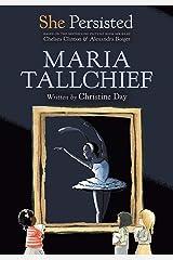 She Persisted: Maria Tallchief Kindle Edition