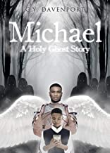 Michael: A Holy Ghost Story