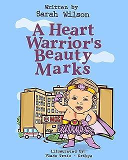 A Heart Warrior's Beauty Marks