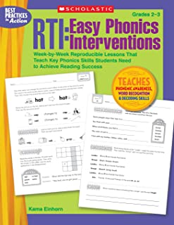 Rti: Easy Phonics Interventions: Week-By-Week Reproducible Lessons That Teach Key Phonics Skills Students Need to Achieve ...
