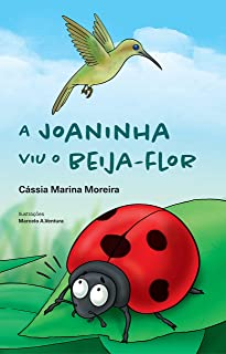 A Joaninha viu o Beija-flor
