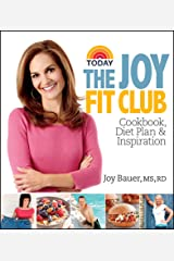 The Joy Fit Club: Cookbook, Diet Plan & Inspiration Kindle Edition