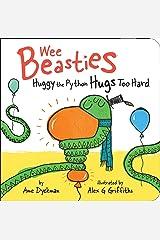 Huggy the Python Hugs Too Hard (Wee Beasties) Kindle Edition