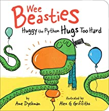 Huggy the Python Hugs Too Hard (Wee Beasties)