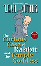 The Curious Case of Rabbit and the Temple Goddess (Rabbit Stories Book 1)