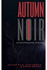 Autumn Noir : An Unsettling Reads Anthology Kindle Edition