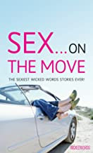 Wicked Words: Sex... On The Move
